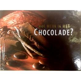 Hoe werk ik met chocolade